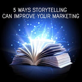 ways_storytelling_can_improve_marketing