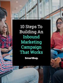 Build an Inbound Marketing Campaign That Works