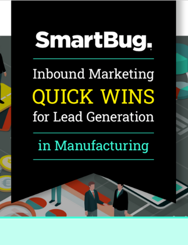 Inbound Marketing Quick Wins for Lead Generation in Manufacturing