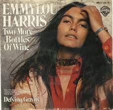 emmylou harris two more bottles of wine