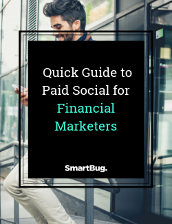 Quick Guide to Paid Social for Financial Marketers