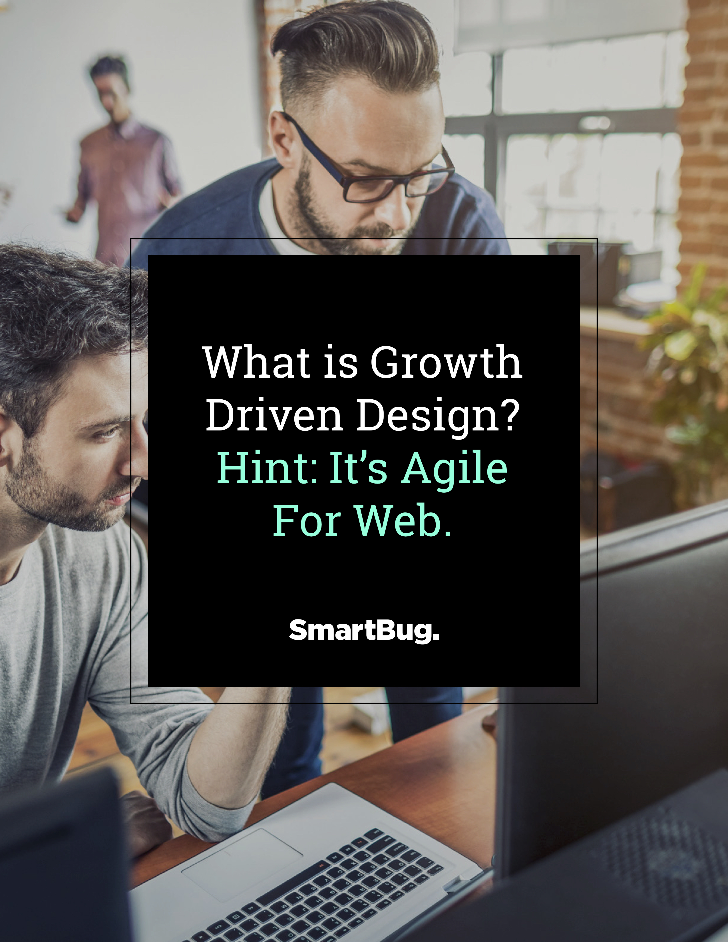 What is Growth Driven Design? - ebook