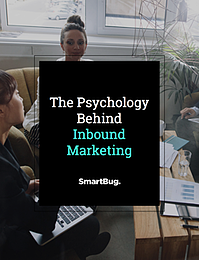 The Psychology of Inbound Marketing