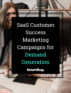 Customer Success Marketing Campaigns for Demand Generation