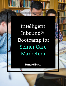 Bootcamp for Senior Care Marketers