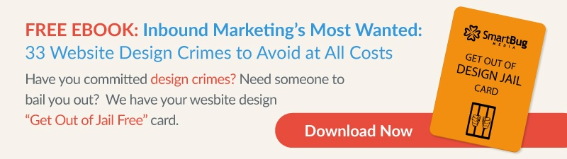 Inbound Marketngs Most Wanted: 33 Website Design Crimes to Avoid at All Costs eBook