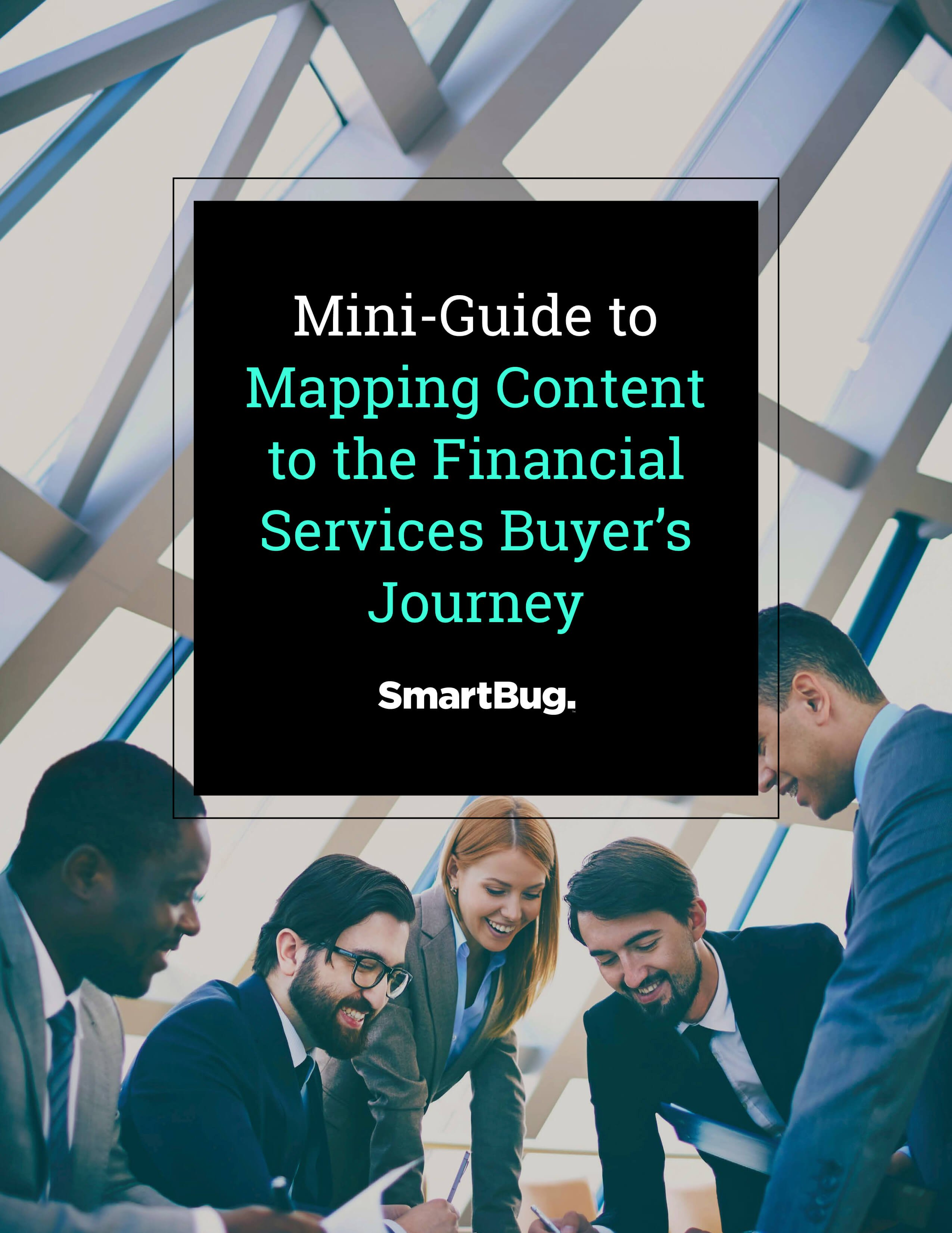Mini Guide to Mapping Content to the Financial Services Buyer's Journey