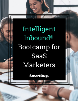 Intelligent Inbound Bootcamp for SaaS Marketers