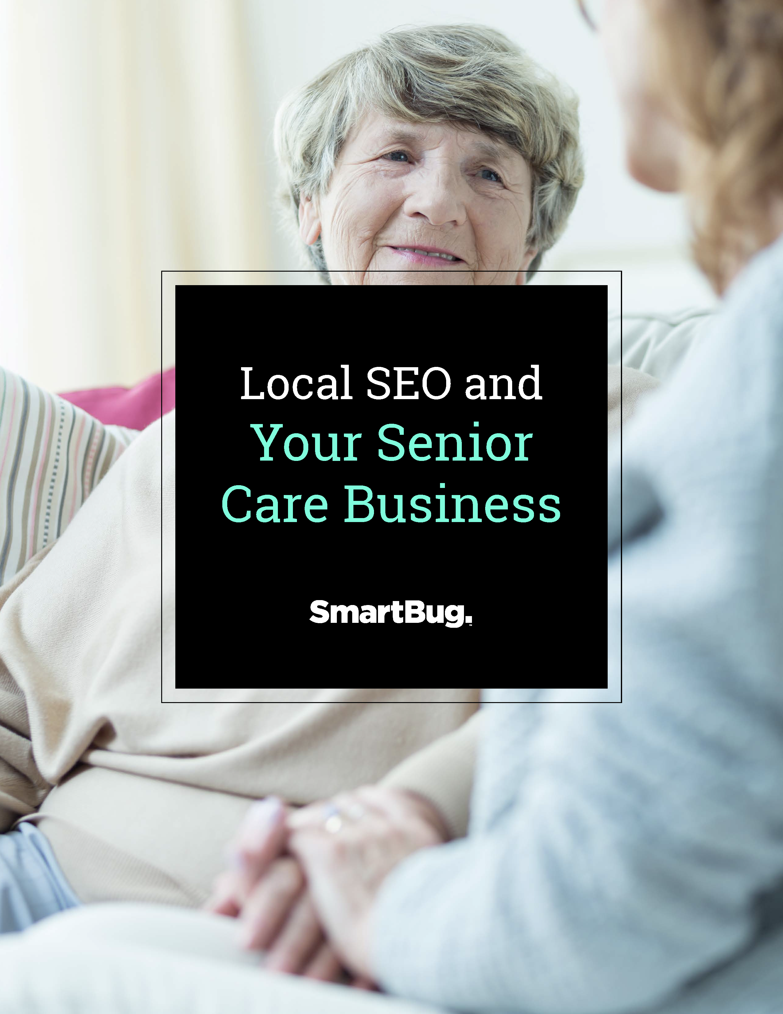 Local SEO and Your Senior Care Business_Page_01
