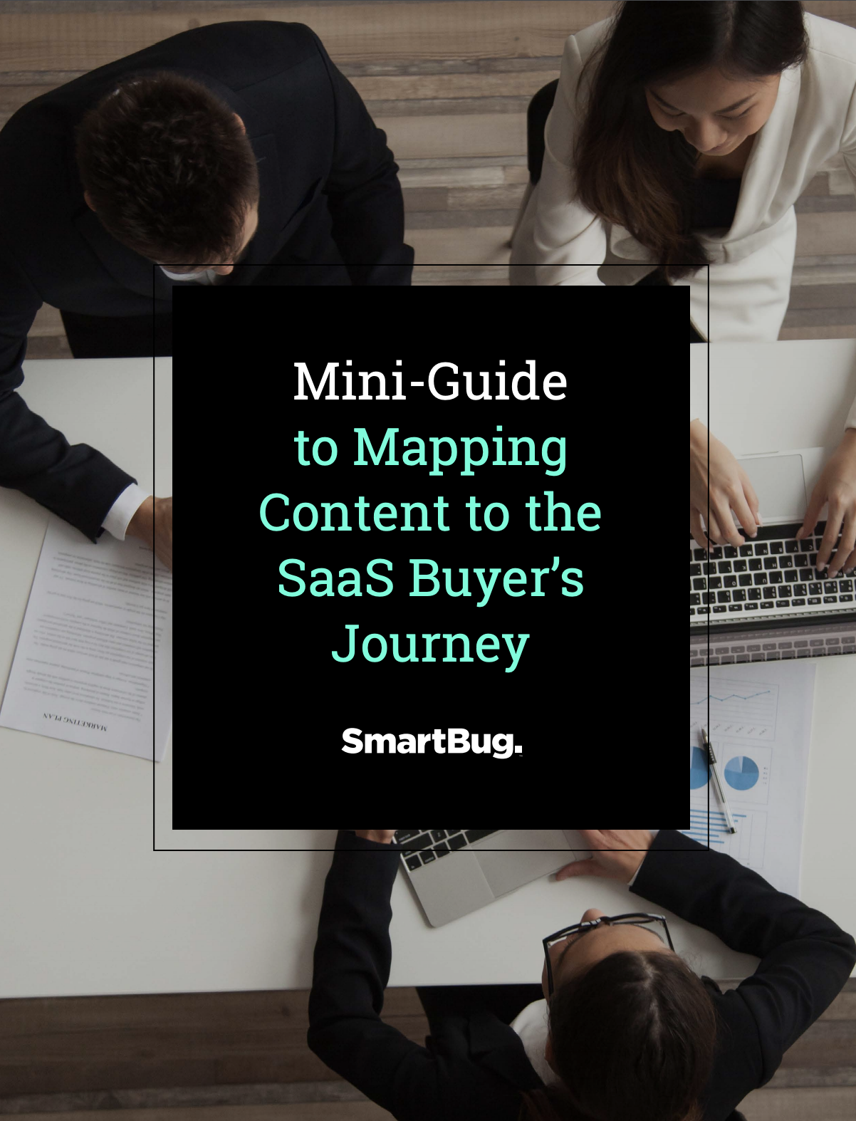 Guide to Mapping Content to the SaaS Buyer's Journey