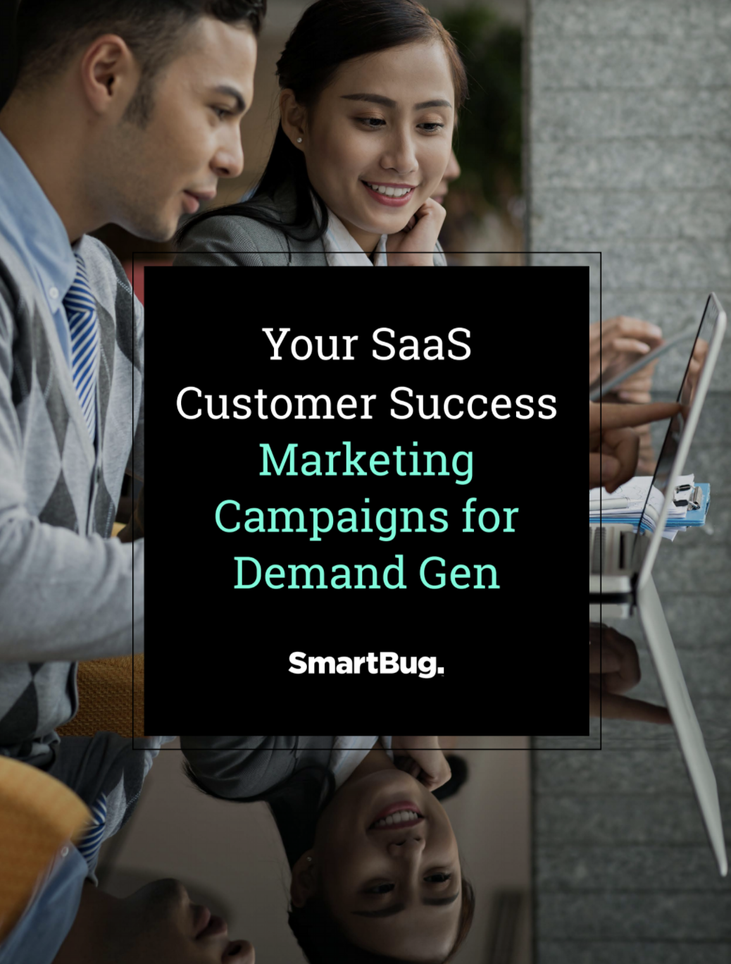 SaaS Customer Success Marketing Campaigns