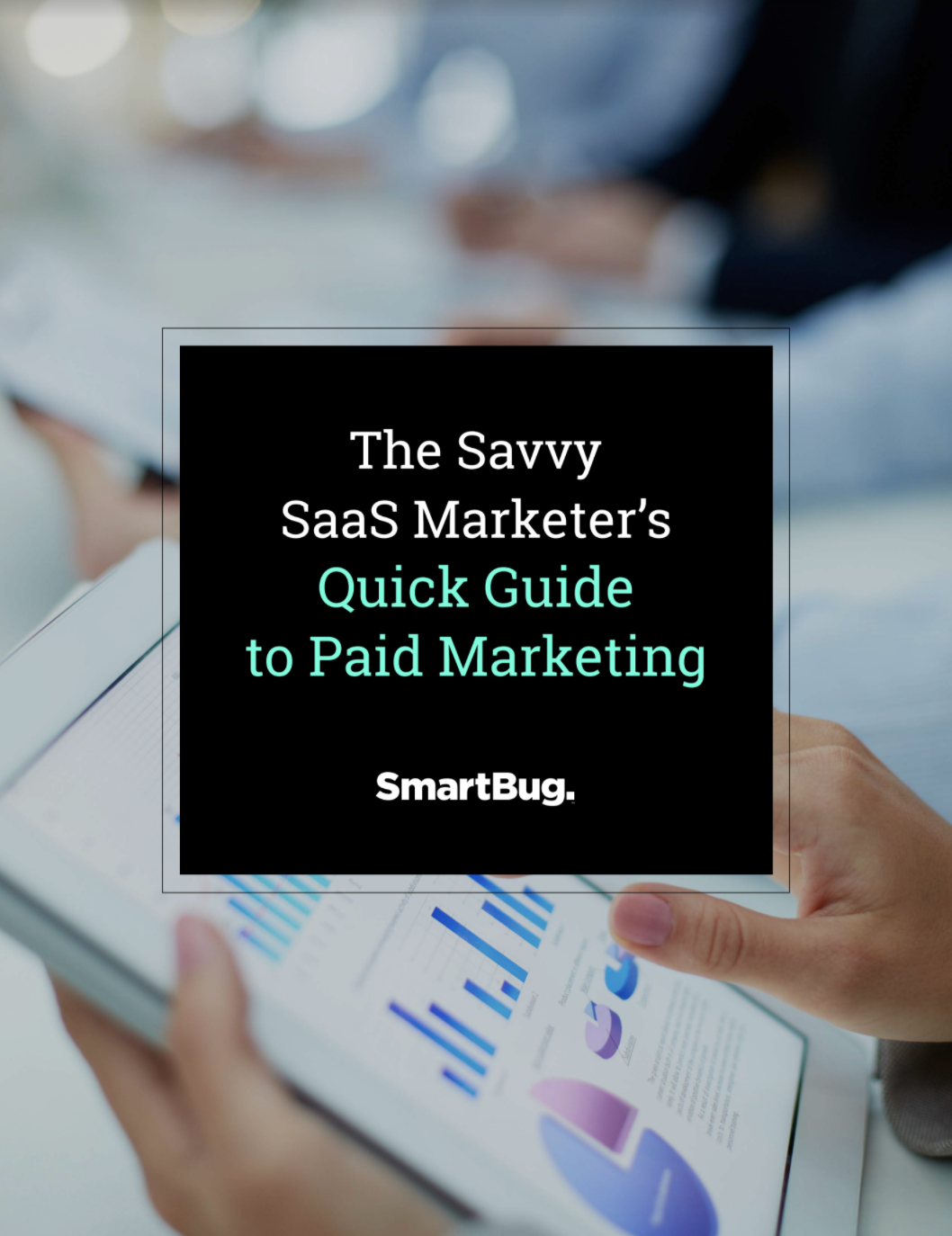 SaaS Guide to Paid Marketing