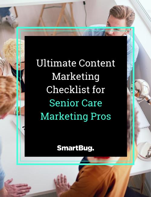 Ultimate Content Marketing Checklist for Senior Care Marketing Pros-1